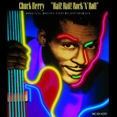 Chuck Berry | Hail! Hail! Rock 'N' Roll (Original Motion Picture Soundtrack)